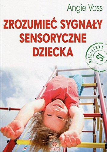 Zrozumiec sygnaly sensoryczne dziecka
