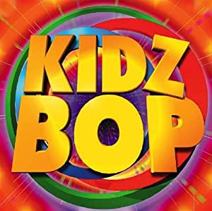 Kidz Bop Kids Kidz Bop Amazon Com Music