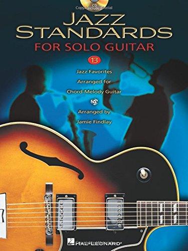 (Jazz Standards: 13 Jazz Favorites Arranged for Chord-Melody Guitar)
