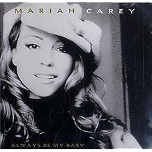 Always Be My Baby (5 Mixes)