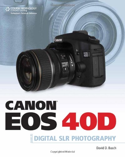Canon eos 40d guide to digital photography by david d. Busch.