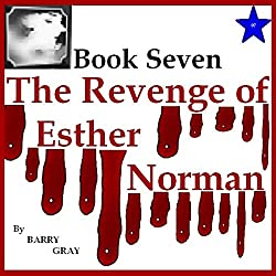 The Revenge of Esther Norman Book Seven