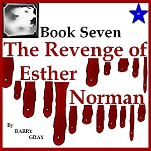 The Revenge of Esther Norman Book Seven Audiobook
