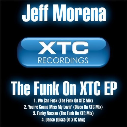 Youre Gonna Miss My Lovin Disco On Xtc Mix Explicit By Jeff