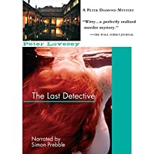 The Last Detective: An Inspector Peter Diamond Investigation Audiobook by Peter Lovesey Narrated by Simon Prebble