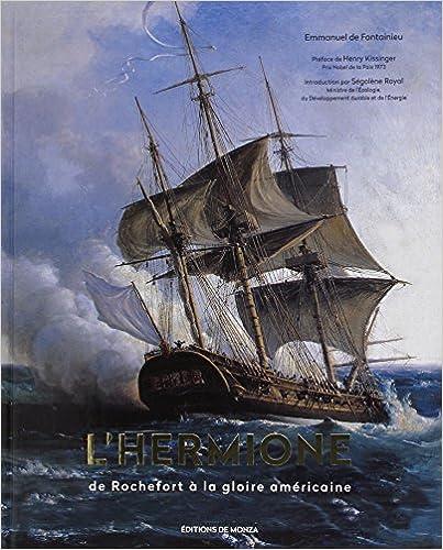 Livres L'Hermione : De Rochefort à la gloire américaine pdf