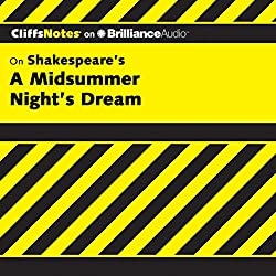 A Midsummer Night's Dream: CliffsNotes