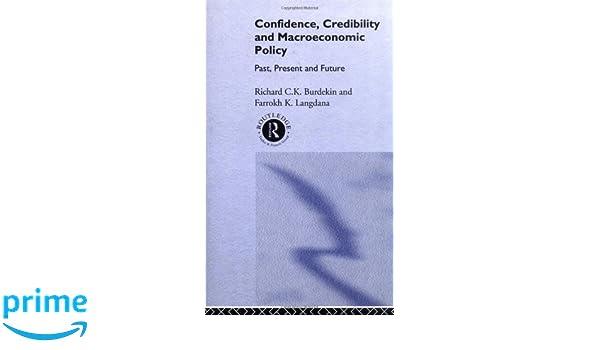 Confidence, credibility, and macroeconomic policy: past, present, future