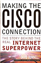 [Making the Cisco Connection: They Story Behind the Real Internet Superpower - Greenlight [ MAKING THE CISCO CONNECTION: THEY STORY BEHIND THE REAL INTERNET SUPERPOWER - GREENLIGHT BY Bunnell, David ( Author ) Feb-29-2000[ MAKING THE CISCO CONNECTION: THEY STORY BEHIND THE REAL INTERNET SUPERPOWER - GREENLIGHT [ MAKING THE CISCO CONNECTION: THEY STORY BEHIND THE REAL INTERNET SUPERPOWER - GREENLIGHT BY BUNNELL, DAVID ( AUTHOR ) FEB-29-2000 ] By Bunnell, David ( Author )Feb-29-2000 Hardcover