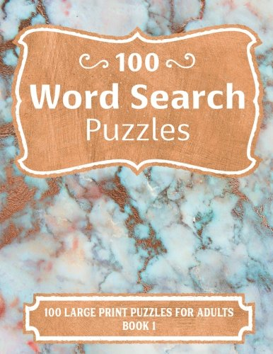 100 Word Search Puzzles: 100 Large Print Puzzles for Adults, with 100 Different Family Friendly Themes (Howling Word Search Puzzles for Adults) (Volume 1) PDF