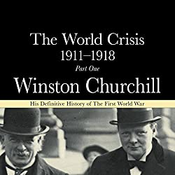 The World Crisis 1911-18