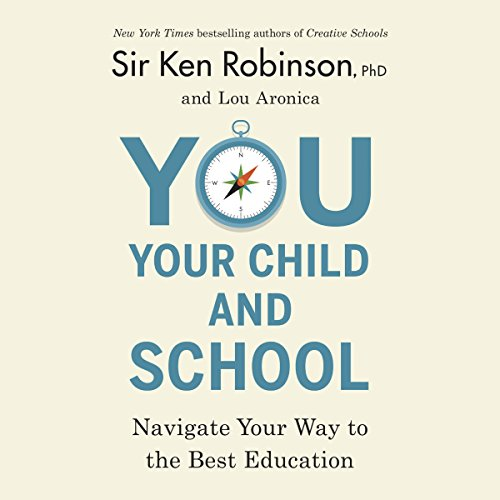 You, Your Child, and School by Penguin Audio