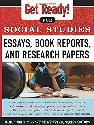 Expository Essay Thesis Statement Examples Get Ready For Social Studies  Essays Book Reports And Research Papers High School English Essay Topics also English Essay Question Examples Amazoncom Get Ready For Social Studies  Essays Book Reports  Samples Of Persuasive Essays For High School Students