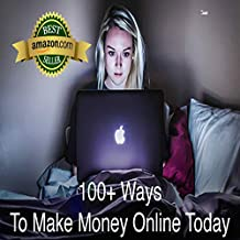 103 Ways to Make Money Online From The Comfort Of Your Own Home in 2018