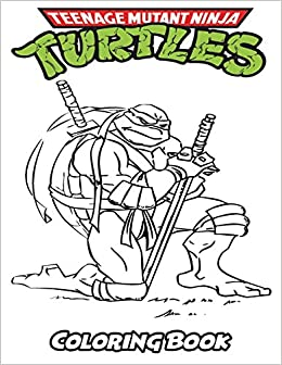 Amazon Com Teenage Mutant Ninja Turtles Coloring Book