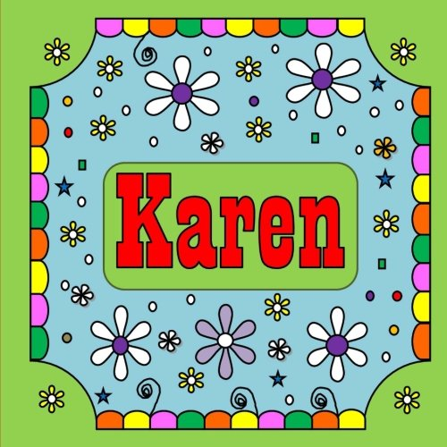 Karen: 50 Personalised Coloring Pages: Farte, Arte: 9781986899918:  Amazon.com: Books