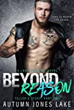 Beyond Reason: Teller's Story, Part Two: Lost Kings MC #9 (Volume 9)