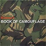 Brasseys Book of Camouflage