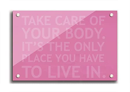 Living Colors Quotes Take Care Of Your Body Pink A4 Clear Acrylic
