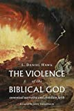 The Violence of the Biblical God