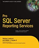 img - for Pro SQL Server Reporting Services by Rodney Landrum (2004-09-28) book / textbook / text book