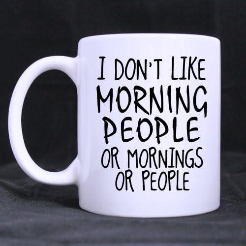 Kaffeebecher I Don/'t Like Morning People weiß