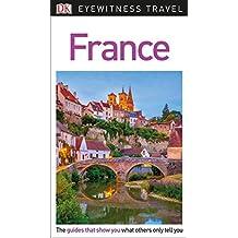 DK Eyewitness Travel Guide France