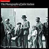 img - for The Photographs of John Vachon: The Library of Congress (Fields of Vision) book / textbook / text book