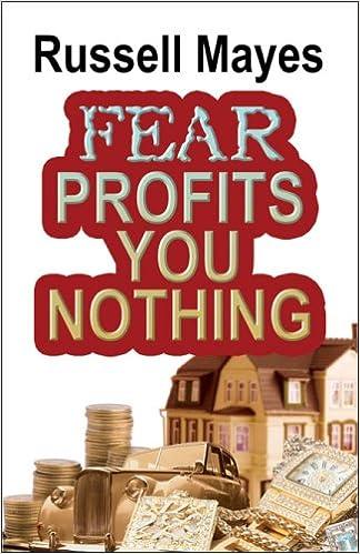 Fear Profits You Nothing