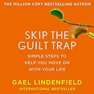 Skip the Guilt Trap Audiobook