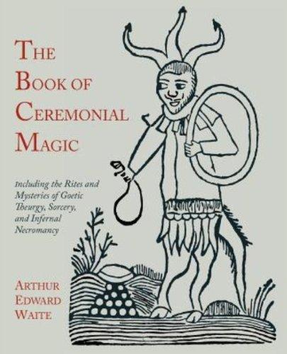 Book Of Ceremonial Magic (Illustrated)