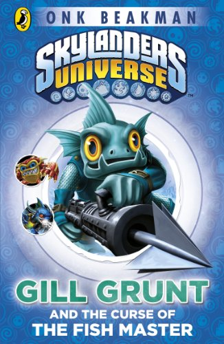 Skylanders Mask of Power: Gill Grunt and the Curse of the Fish Master: Book 2