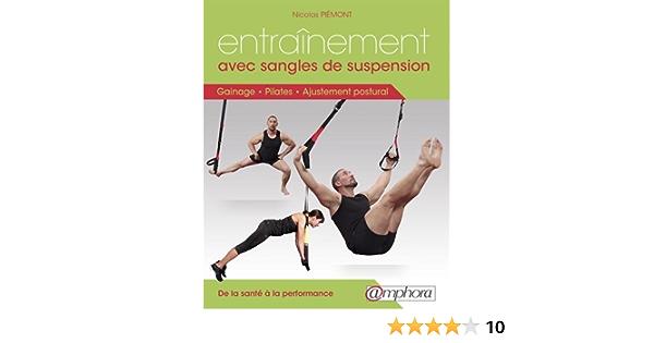 Entrainement avec sangles de suspension : gainage, pilates et ...