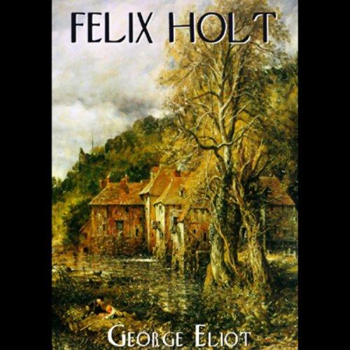 Felix Holt, The Radical
