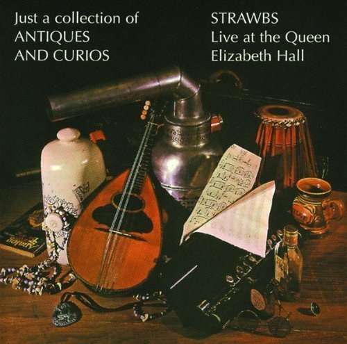 Just a Collection of Antiques & Curios Import, Original recording remastered Edition by Strawbs (1998) Audio CD by Unknown (0100-01-01?