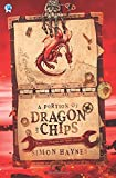 A Portion of Dragon and Chips: Volume 1
