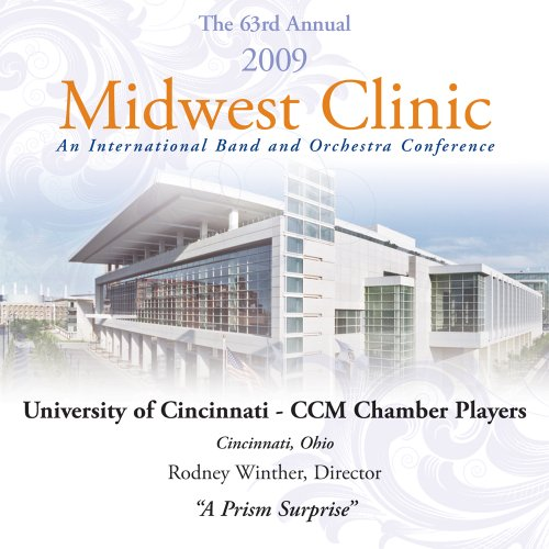(2009 Midwest Clinic - University of Cincinnati CCM Chamber)