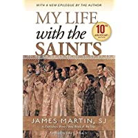 My Life with the Saints (10th Anniversary Edition)