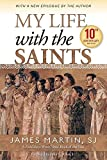 img - for My Life with the Saints (10th Anniversary Edition) book / textbook / text book