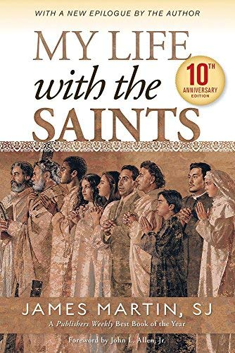 (My Life with the Saints (10th Anniversary Edition))