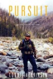 Pursuit: My Life Hunting Big Game