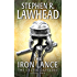 The Iron Lance: The Celtic Crusades: Book I: 1