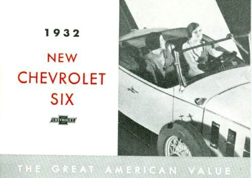 1932 CHEVROLET SIX SERIES CARS DEALERSHIP SALES BROCHURE - ADVERTISEMENT - Standard & Coupe, Landau Deluxe Sedan, 5-Window Coupe, Sport Coupe, Phaeton, Cabriolet, Coach, Special Sedan, Roadster