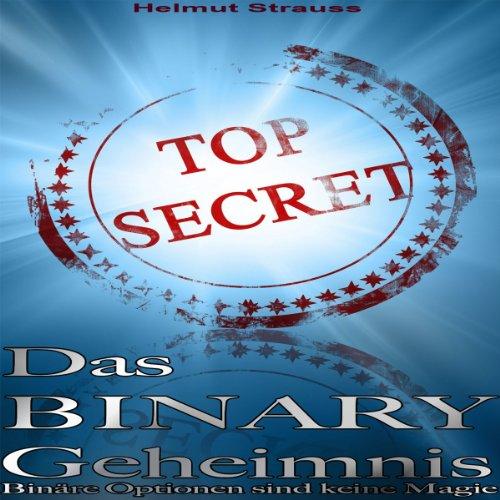 Das Binary Geheimnis: Binäre Optionen sind keine Magie