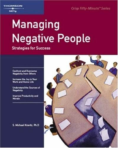 Crisp: Managing Negative People: Strategies for Success (Fifty-Minute Series)