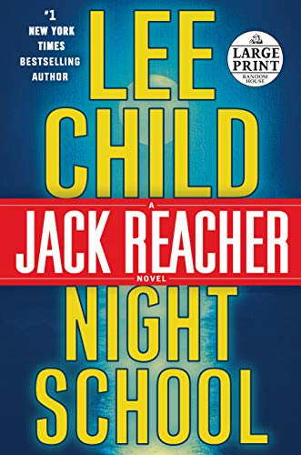 BOOK Night School: A Jack Reacher Novel [K.I.N.D.L.E]