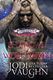 SHADOWS OF A WOLF MOON Book 5: RISE OF THE ARKANSAS WEREWOLVES