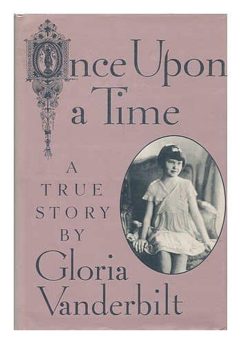Once Upon A Time by Gloria Vanderbilt