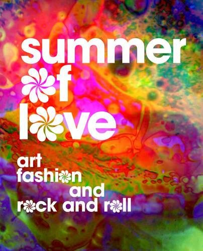 Summer of Love: Art, Fashion, and Rock and Roll from D Alessandro Jill
