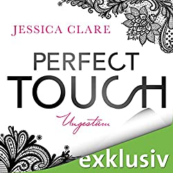 Perfect Touch: Ungestüm (Billionaires and Bridesmaids 1)